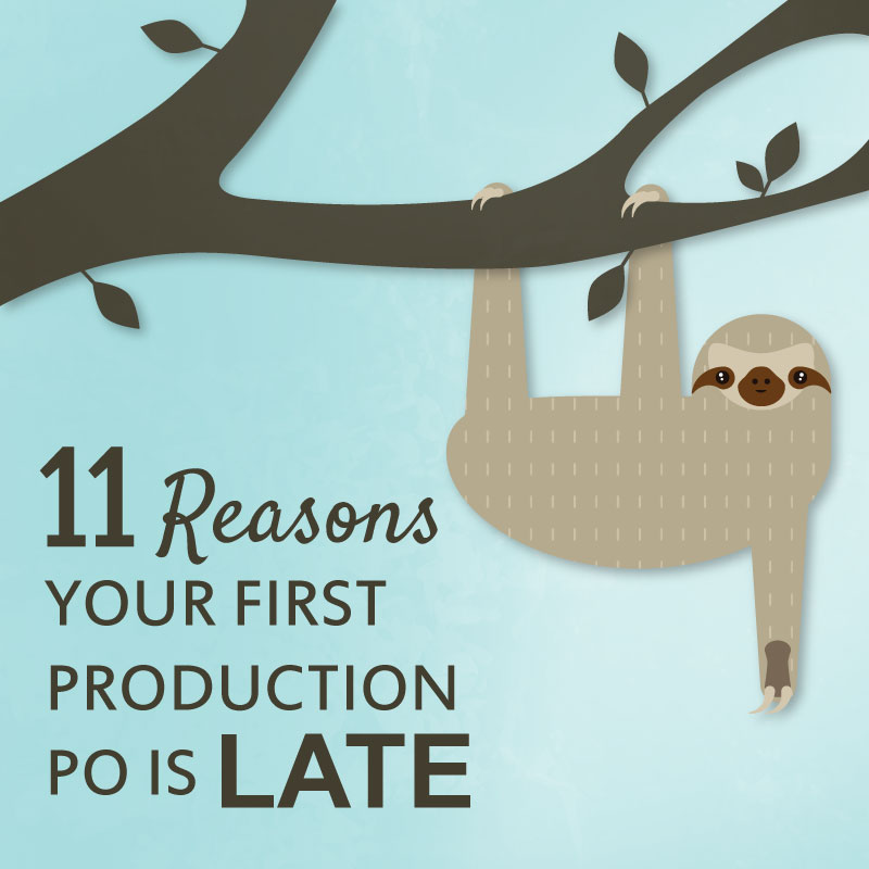11-Reasons-Your-First-Production-PO-is-Late
